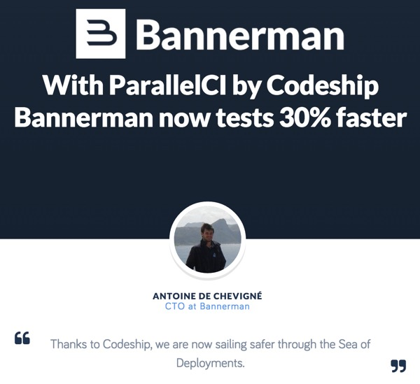 Codeship Customer testimonial preview of ParallelCI - Bannerman