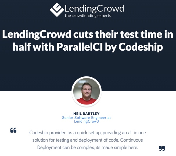 CodeShip Lending Crowd Case Study on ParallelCI - Faster Test Times