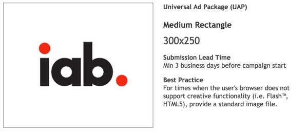 IAB Universal Ad Package UAP 300x250 Medium Rectangle Banner