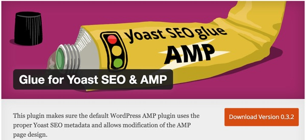 AMP for WordPress - Glue for Yoast SEO AMP Plugin Homepage