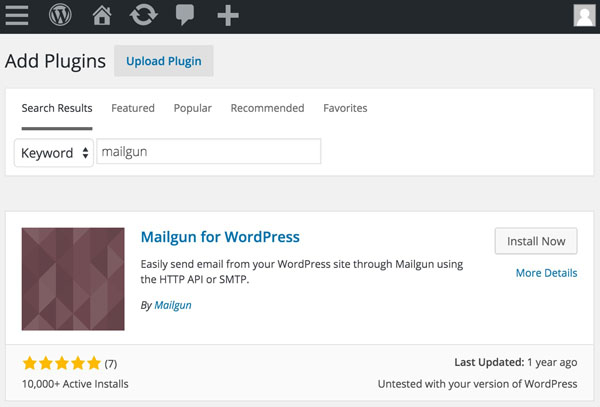 Mailgun WordPress Plugin - Search for the Mailgun Plugin to Install Now
