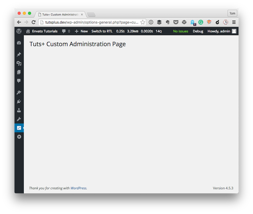The first pass at the Tuts Custom Administration Page