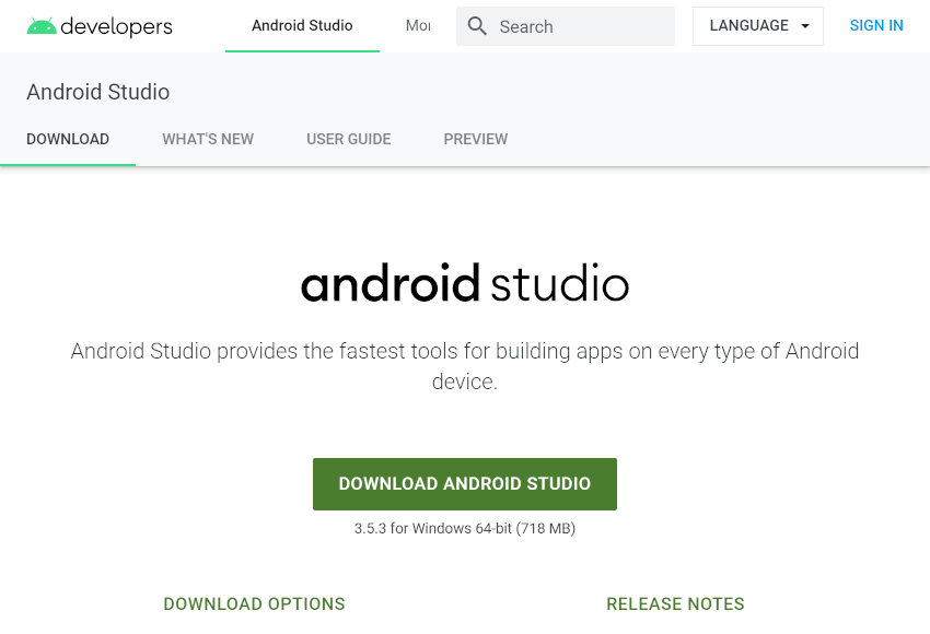 Get Android Studio from the Android Developers website