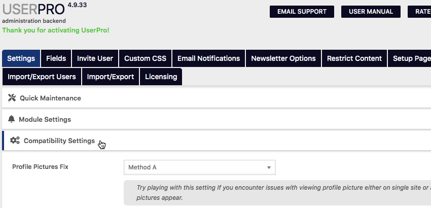 You can edit UserPros settings by navigating to UserPro  UserPro  Settings