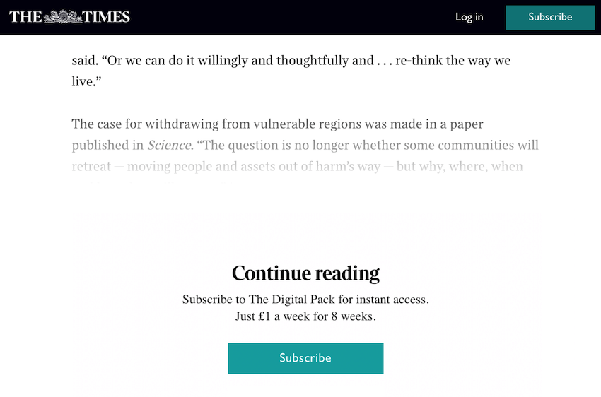 You can find paywalls on many websites that offer paid content
