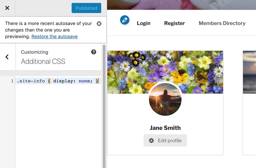 Hide your websites footer using CSS by navigating to Appearance  Customize  Additional CSS