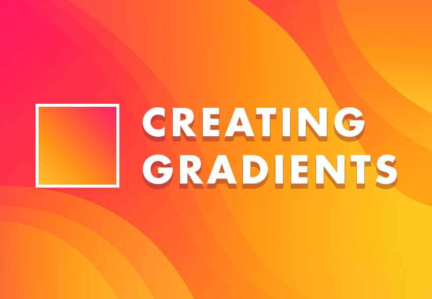 Creating Gradients