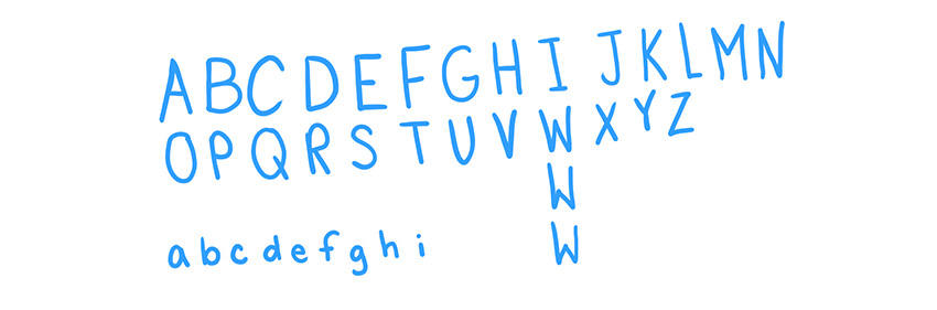Sketch out your letters