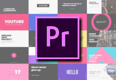 10 Best Premiere Pro Animated Title Templates for 2018