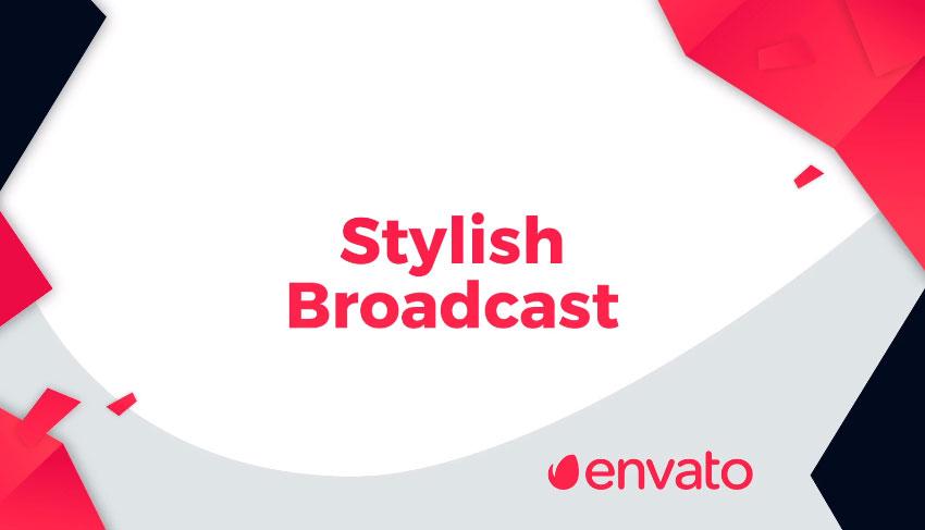 Stylish Broadcast Pack Essential Graphics Mogrt