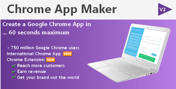 Chrome App Maker on Envato Market