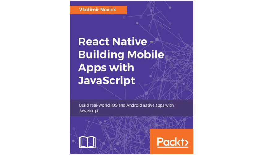 React Native Building Mobile Apps With JavaScript