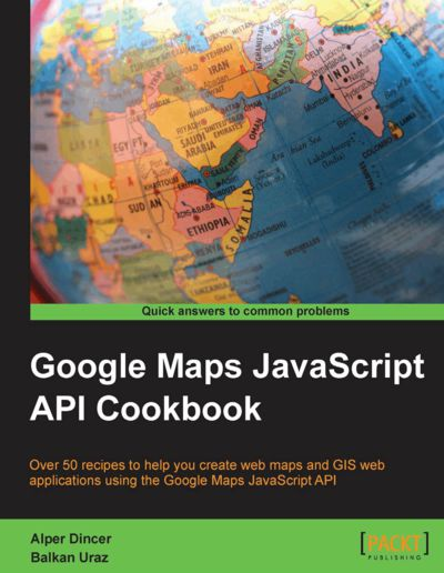 Preview for Google Maps JavaScript API Cookbook