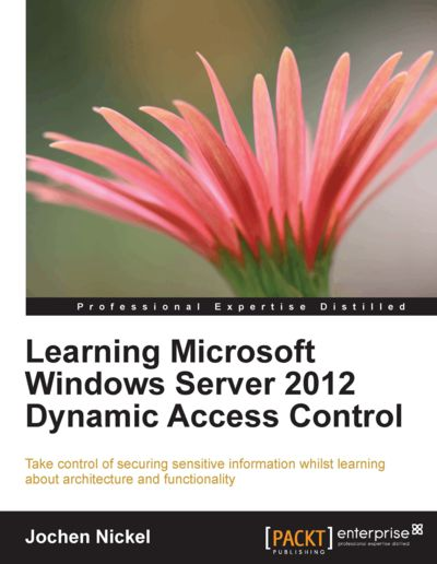Preview for Learning Microsoft Windows Server 2012 Dynamic Access Control