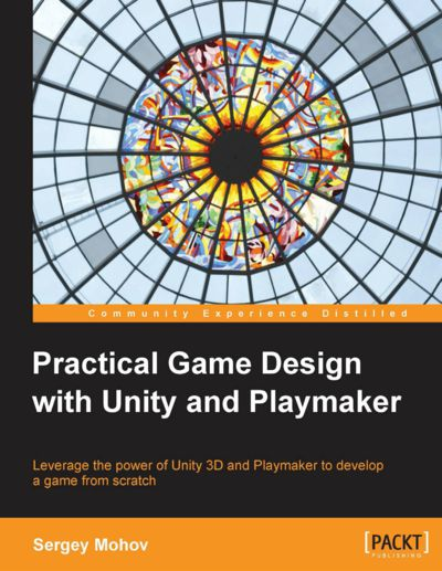 Preview for Practical Game Design with Unity and Playmaker