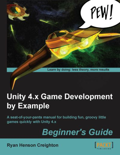 Preview for Unity 4.x Game Development by Example: Beginner's Guide