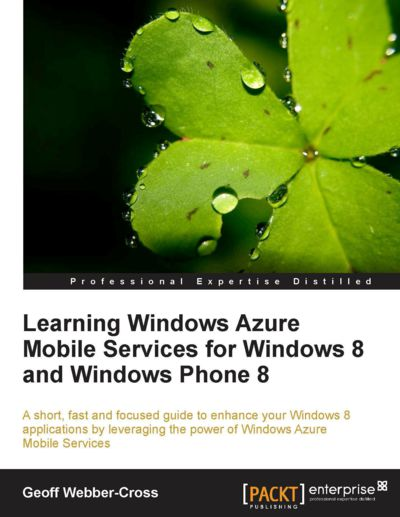 Preview for Learning Windows Azure Mobile Services for Windows 8 and Windows Phone 8