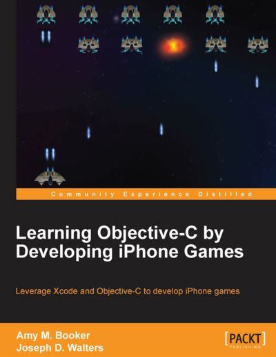 Preview for Learning Objective-C by Developing iPhone Games