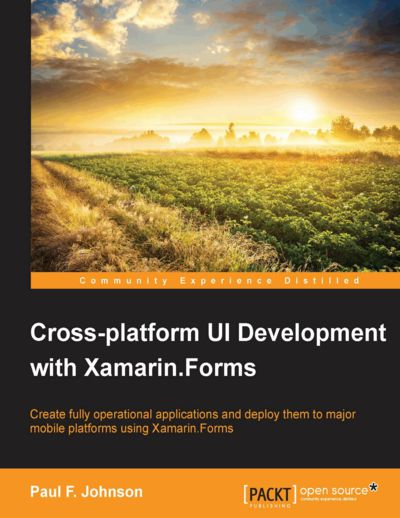 Preview for Cross-platform UI Development with Xamarin.Forms