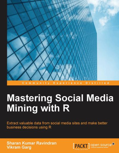 Preview for Mastering Social Media Mining with R