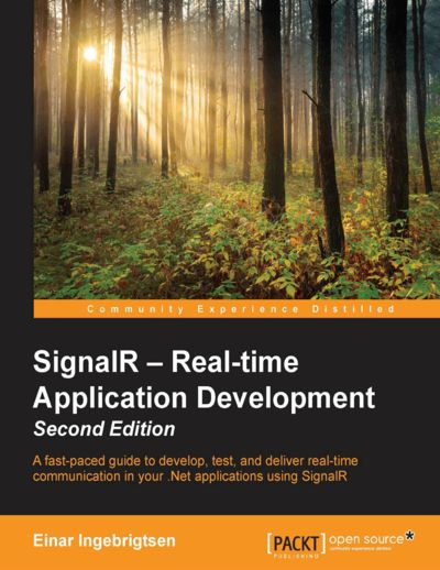 Preview for SignalR – Real-time Application Development - Second Edition