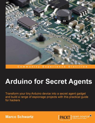 Preview for Arduino for Secret Agents