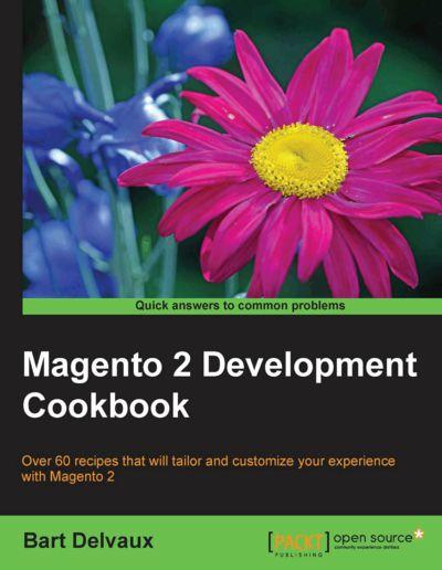 Preview for Magento 2 Development Cookbook