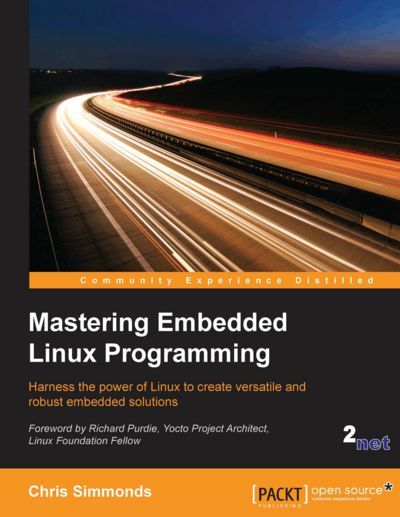 Preview for Mastering Embedded Linux Programming