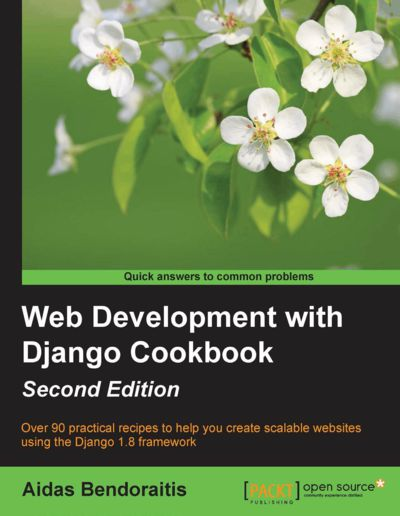 Preview for Web Development with Django Cookbook - Second Edition