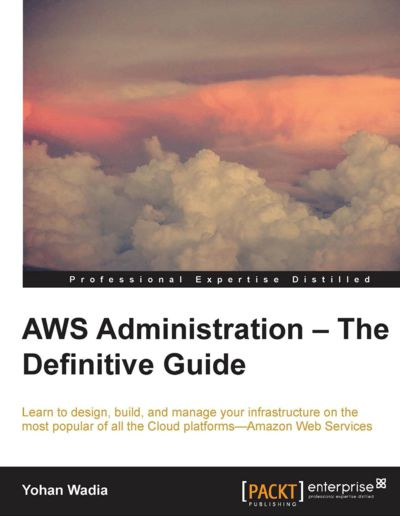 Preview for AWS Administration – The Definitive Guide