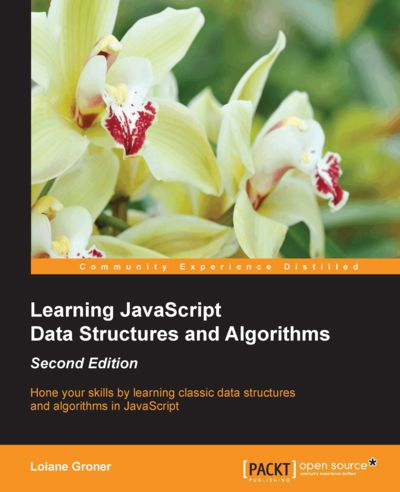 Preview for Learning JavaScript Data Structures and Algorithms - Second Edition