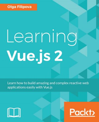 Preview for Learning Vue.js 2