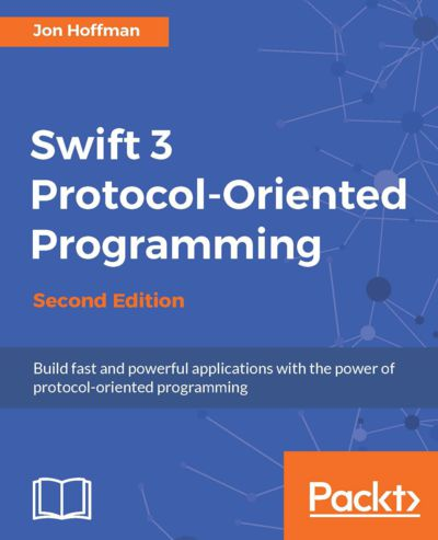Preview for Swift 3 Protocol-Oriented Programming - Second Edition