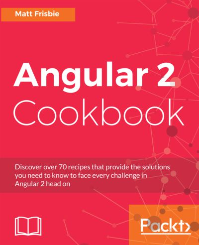 Preview for Angular 2 Cookbook