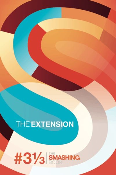 Preview for The Smashing Book #3 1/3: The Extension