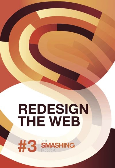 Preview for The Smashing Book: #3: Redesign the Web