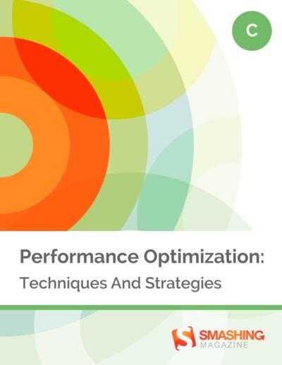 Smashing ebooks 61 performance optimization