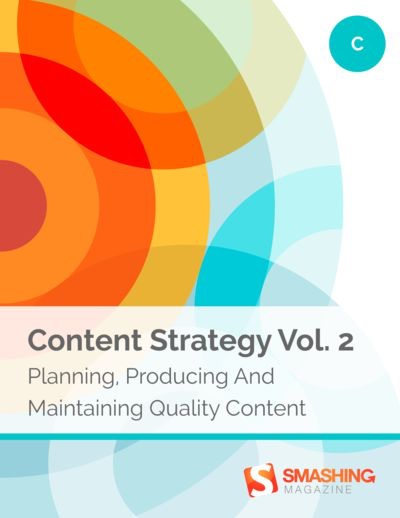 Preview for Content Strategy Vol. 2: Planning, Producing and Maintaining Quality Content