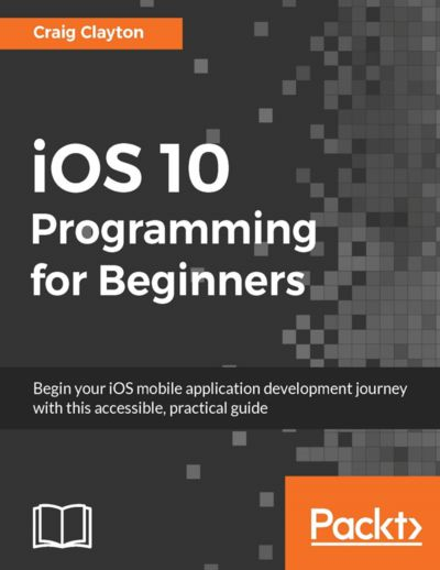 Preview for iOS 10 Programming for Beginners