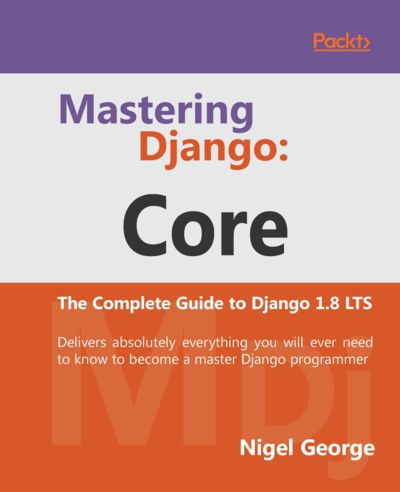 Preview for Mastering Django: Core