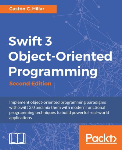 Preview for Swift 3 Object-Oriented Programming - Second Edition