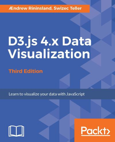 Preview for D3.js 4.x Data Visualization - Third Edition