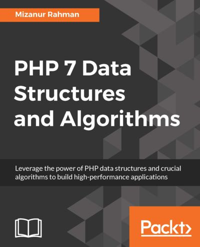 Preview for PHP 7 Data Structures and Algorithms