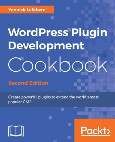 Preview for WordPress Plugin Development Cookbook - Second Edition