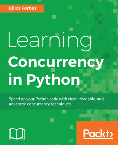 Preview for Learning Concurrency in Python