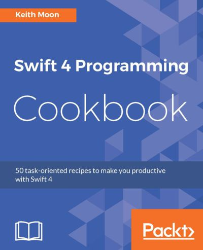 Preview for Swift 4 Programming Cookbook
