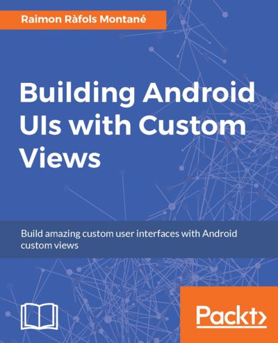 Preview for Building Android UIs with Custom Views