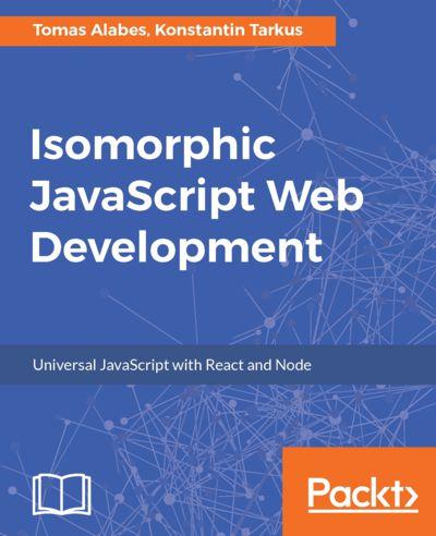 Preview for Isomorphic JavaScript Web Development