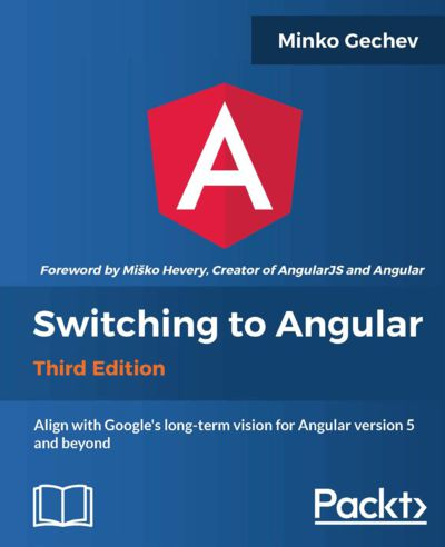Preview for Switching to Angular - Third Edition
