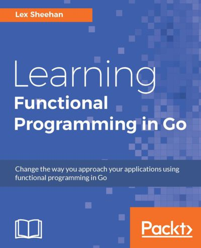 Preview for Learning Functional Programming in Go
